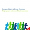 European Health & Fitness Operators Report - 0