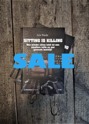 SALE - sitting is killing