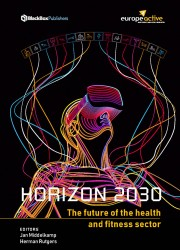 HORIZON 2030 - The future of the health and fitness sector